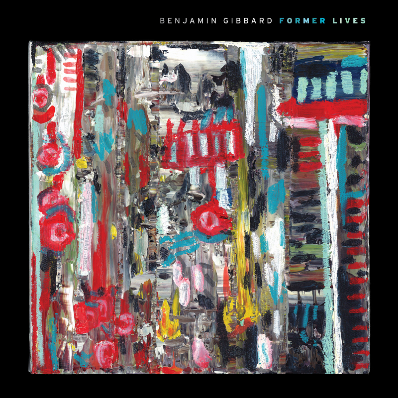 Former Lives Artwork By Benjamin Gibbard