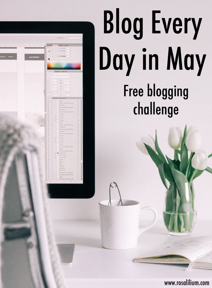Blog-Every-Day-in-May-blogging-challenge-with-Rosalilium