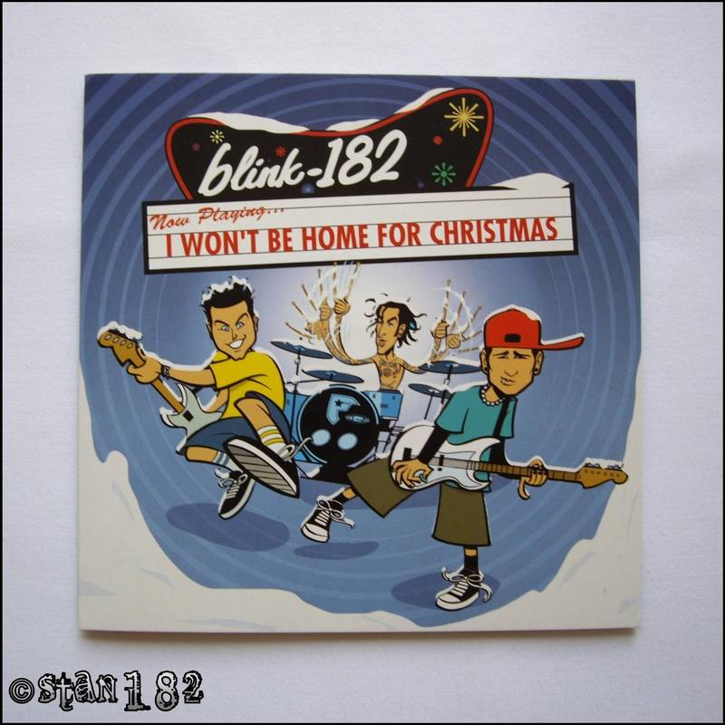 blink 182 I won't be home for christmas