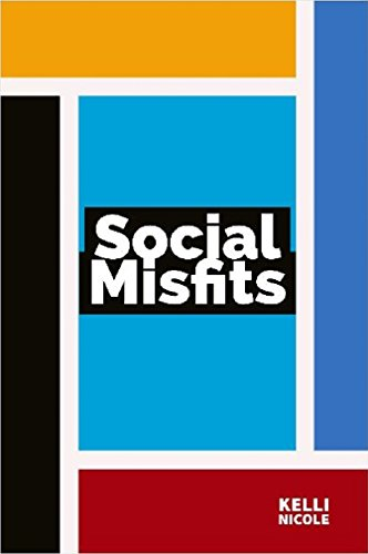 Social Misfits by Kelli Nicole